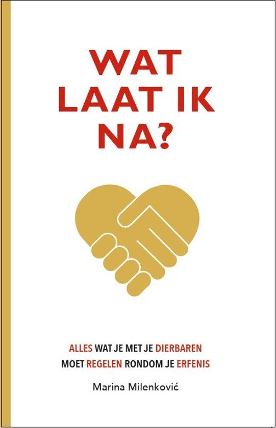Boek cover Wat laat ik na? van Marina Milenkovic (Paperback)