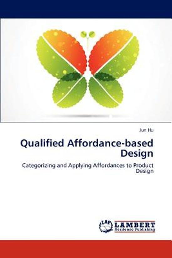 Qualified Affordance-Based Design