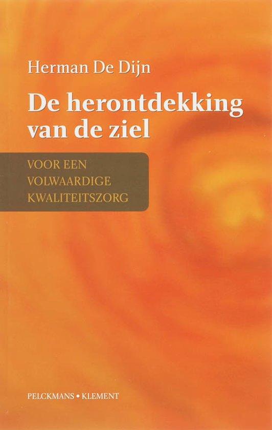 Bolcom De Herontdekking Van De Ziel Dijn Herman De