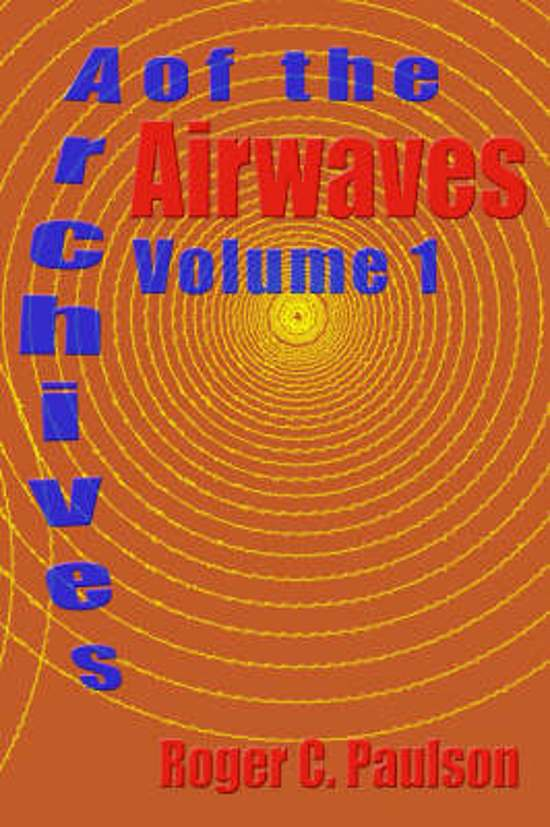 Archives of the Airwaves Vol. 1
