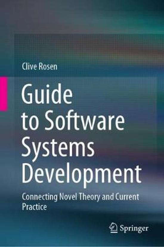 Guide to Software Systems Development: Connecting Novel Theory and Current Practice