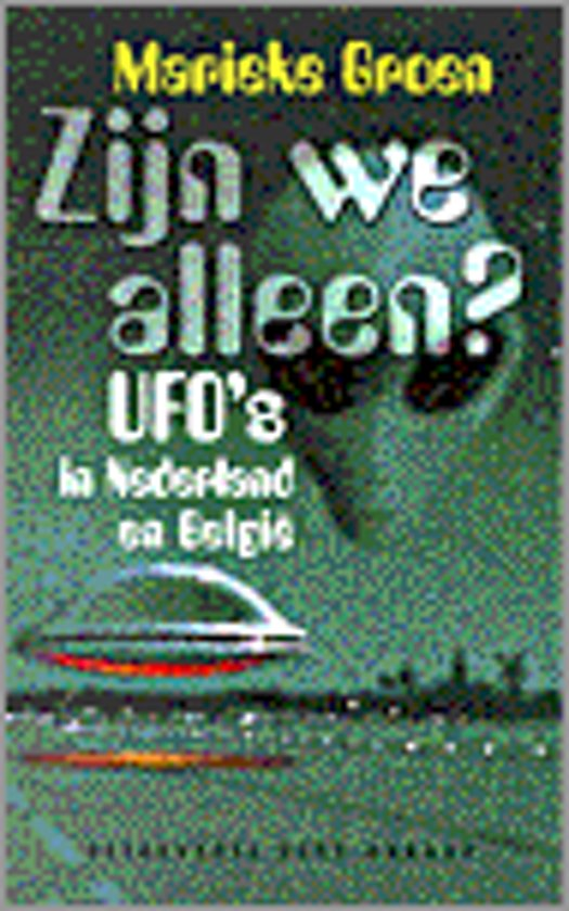 Bolcom Zijn We Alleen Ufos In Ned En België Uitgeverij