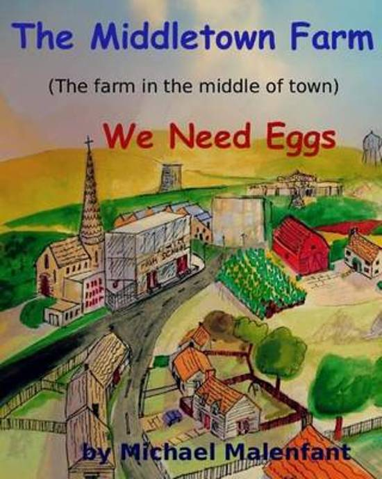 The Middletown Farm (the Farm in the Middle of Town)