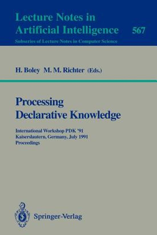 Processing Declarative Knowledge