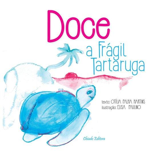 Doce - a frágil tartaruga