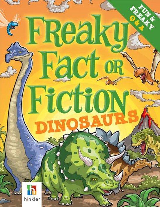 Boek cover Freaky Fact or Fiction Dinosaurs van Bill Condon (Onbekend)