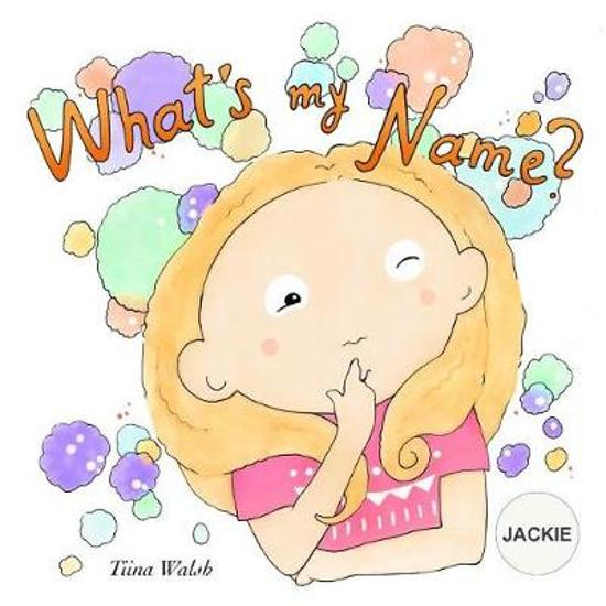 What's My Name? Jackie