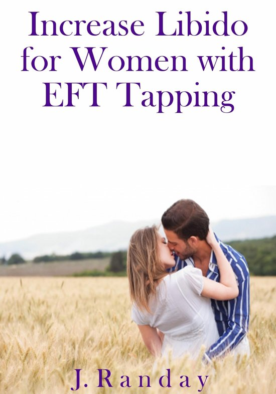 Increase Libido for Women with EFT Tapping