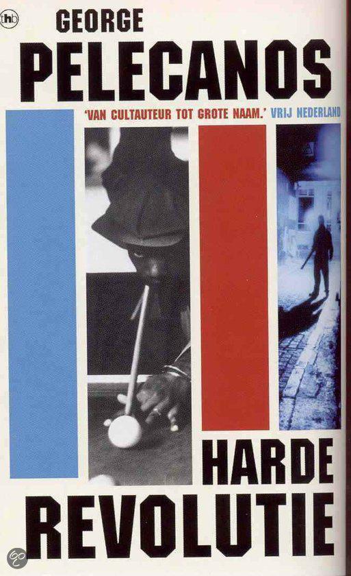 Cover van het boek 'Harde revolutie' van George P. Pelecanos