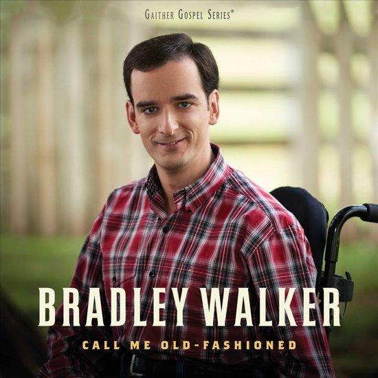 Bolcom Call Me Old Fashioned Bradley Walker Cd Album Muziek