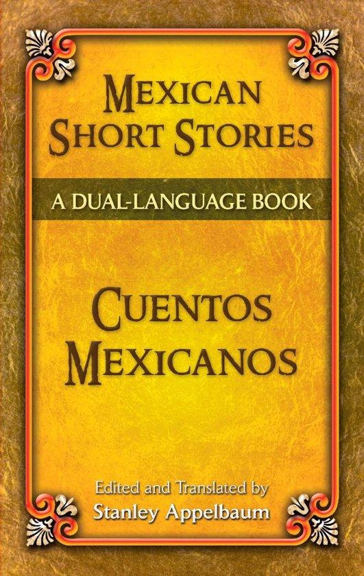 Mexican Short Stories / Cuentos mexicanos