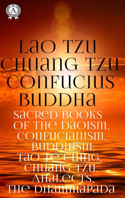 Sacred Books of the Daoism, Confucianism, Buddhism