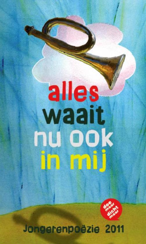 Cover van het boek 'Alles waait nu ook in mij'