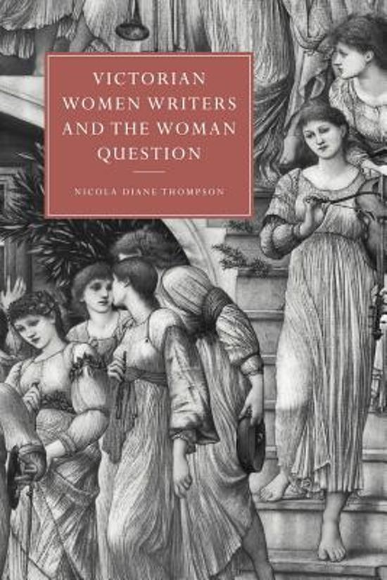 victorian writers Victorian women writers and the woman question women writers dominated the vast novel market in victorian england,yettwentieth-centurycriticismhas,untilnow,beenchief.