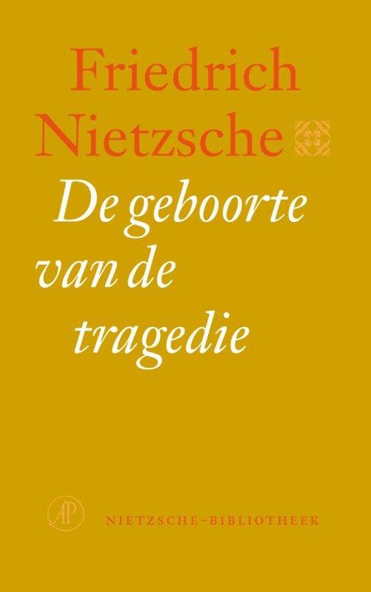 Nietzsche-bibliotheek - De geboorte van de tragedie