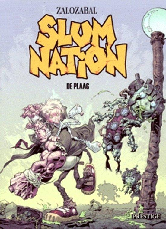 Slum nation 01. de plaag