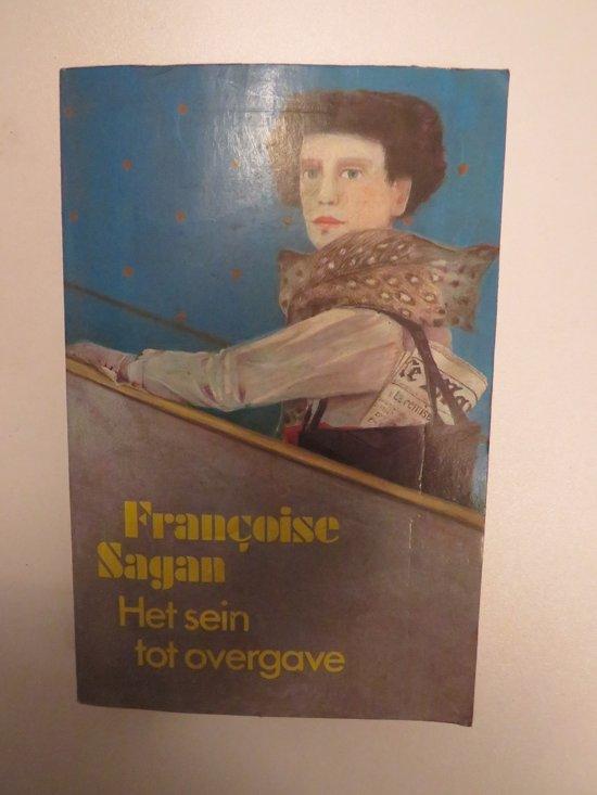Het sein tot overgave - Françoise Sagan pdf epub