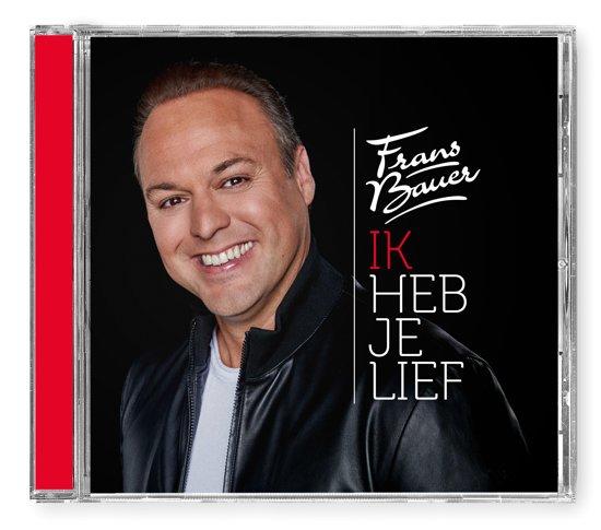 CD cover van Ik heb je lief van Frans Bauer