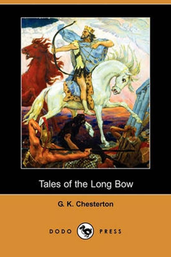 Tales of the Long Bow (Dodo Press)