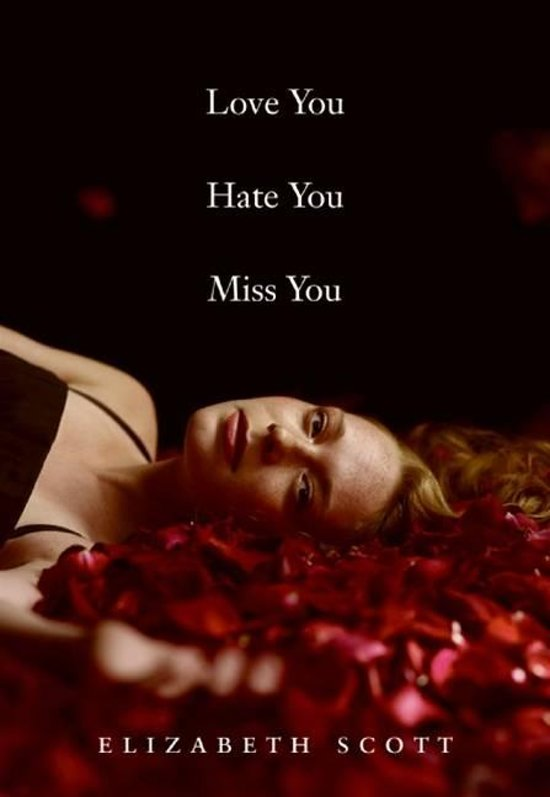 Bolcom Love You Hate You Miss You Ebook Elizabeth Scott