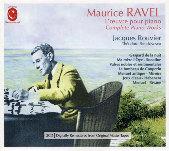 Maurice Ravel: L'Oeuvre pour Piano