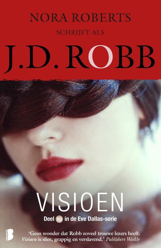 Boek cover Eve Dallas 19 - Visioen van J.D. Robb (Paperback)