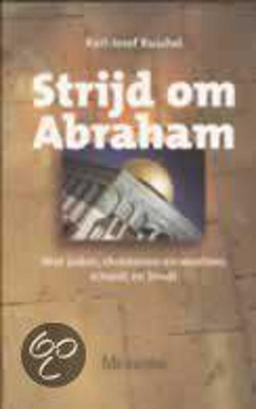Strijd Om Abraham - Karl-Josef Kuschel |