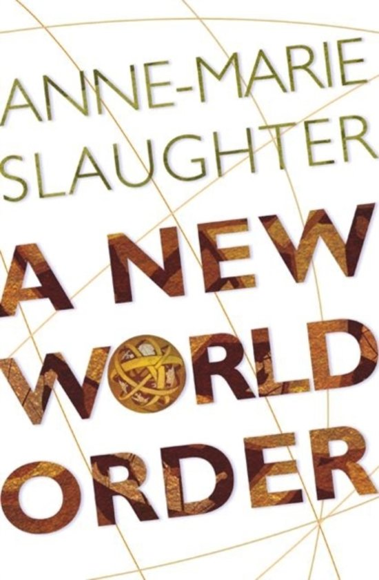 Bol A New World Order Anne Marie Slaughter 9780691123974