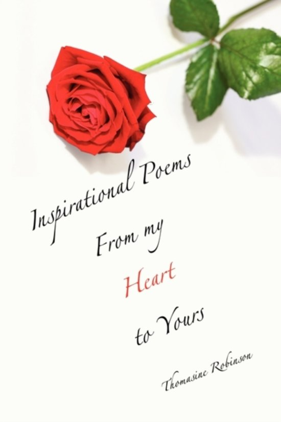 Bolcom Inspirational Poems From My Heart To Yours Thomasine