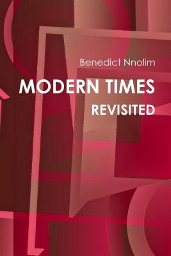 Modern Times Revisited