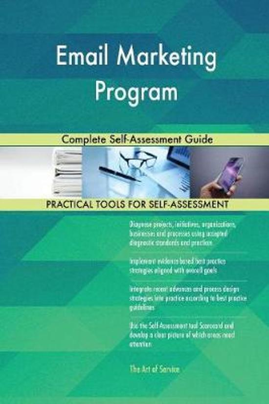 Email Marketing Program Complete Self-Assessment Guide
