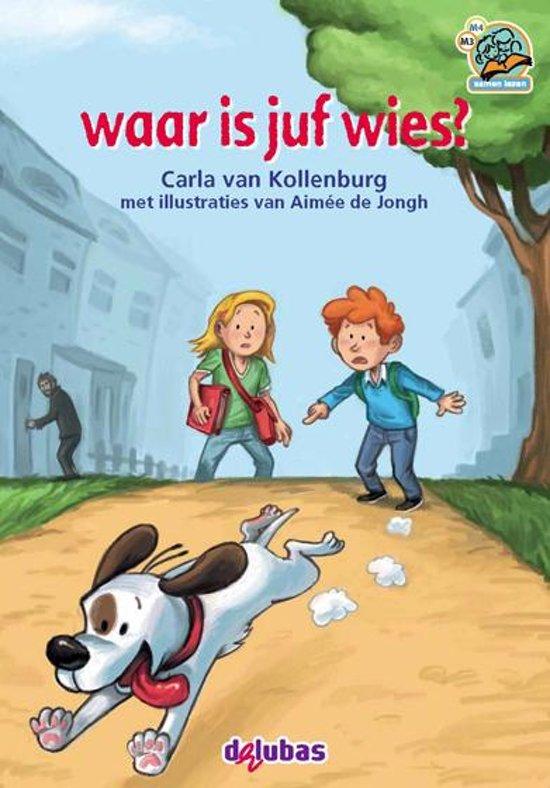 Boek cover Samenleesboeken - Waar is juf Wies? van Carla van Kollenburg (Hardcover)