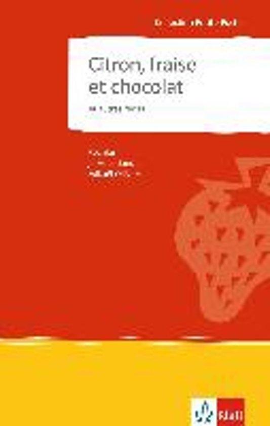 Citron, fraise et chocolat et autres récits