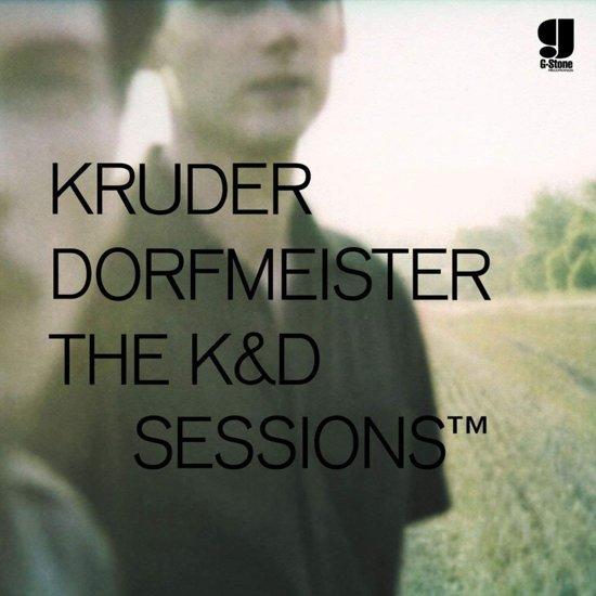 Kruder Dorfmeister: The K&D Sessions