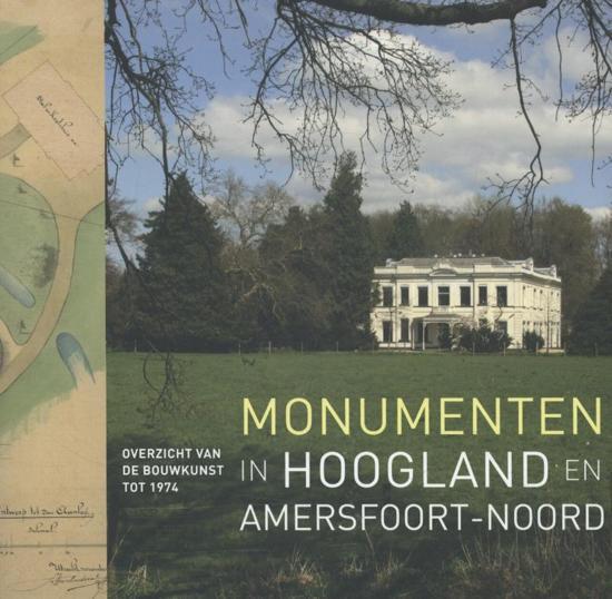 Monumenten in Hoogland en Amersfoort-Noord