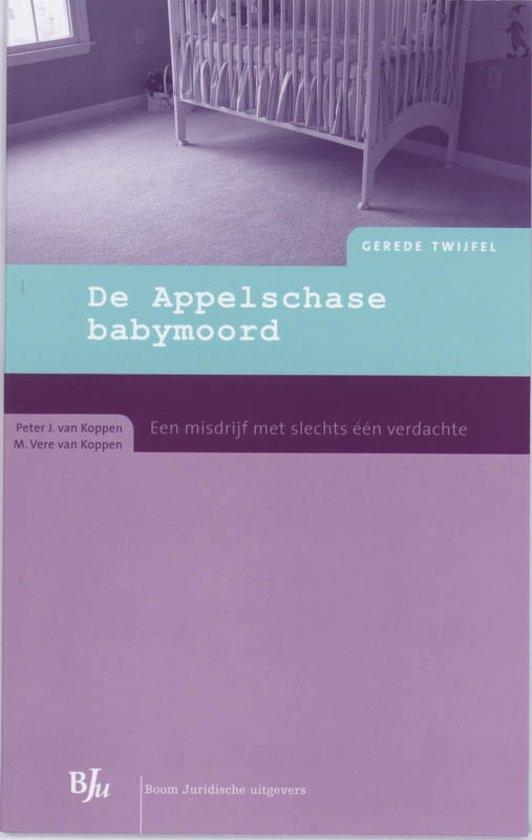 Gerede Twijfel - De Appelschase babymoord