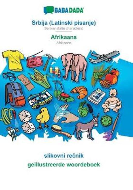 Babadada, Srbija (Latinski Pisanje) - Afrikaans, Slikovni RečNik - Geillustreerde Woordeboek