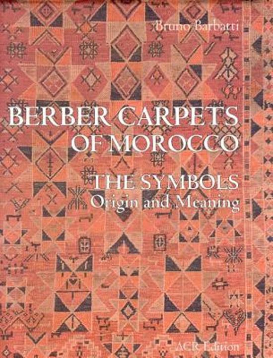 Bol Berber Carpets Of Morocco Bruno Barbatti 9782867701849