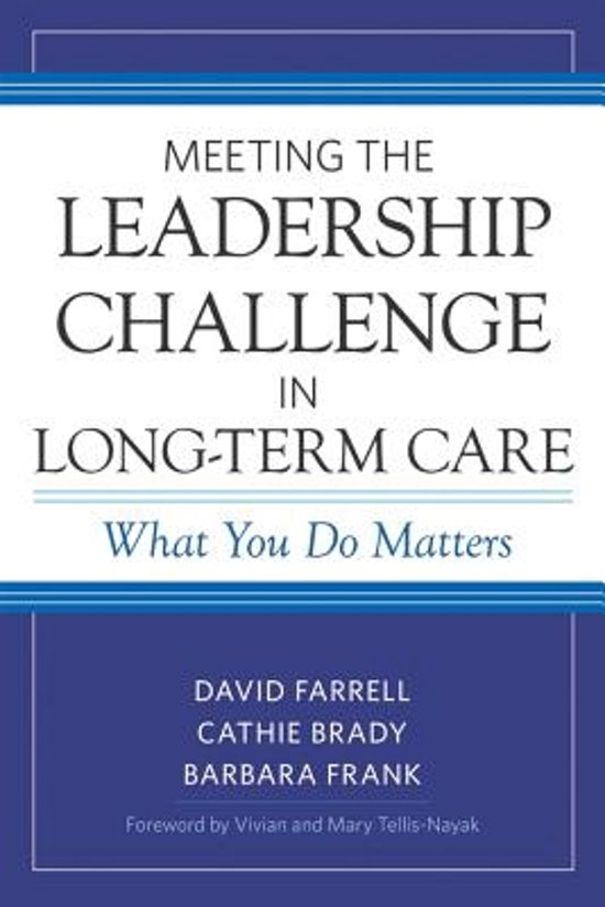 Bol Meeting The Leadership Challenge In Long Term Care David