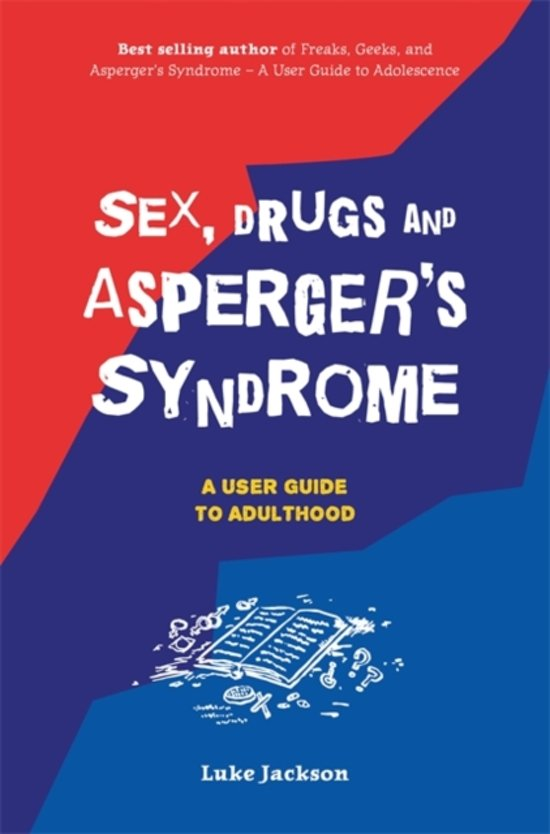 Aspergers syndrome and sexuality from adolescence through adulthood
