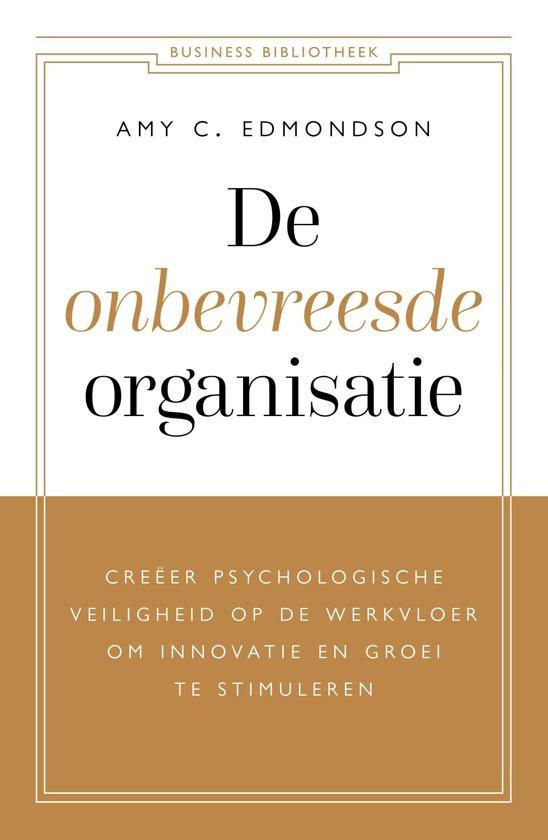 Boek cover De onbevreesde organisatie van Amy C. Edmondson (Paperback)