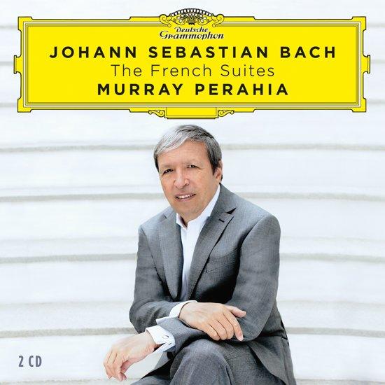 Johann Sebastian Bach: The French Suites