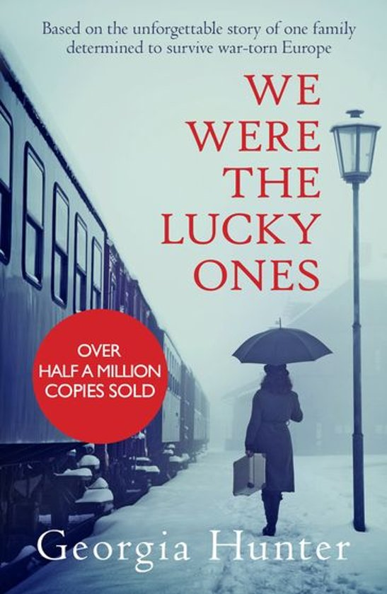 Boek cover We Were the Lucky Ones van Georgia Hunter (Onbekend)