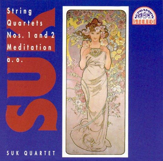 Suk: Chamber Music Vol 1 - String Quartets / Suk Quartet