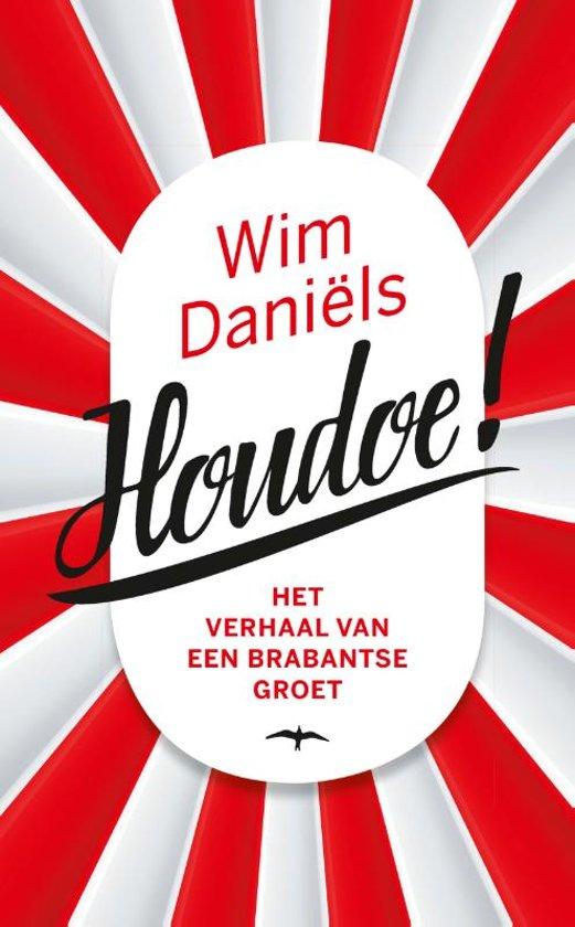 Boek cover Houdoe van Wim Daniëls (Paperback)
