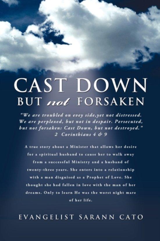 Cast Down But Not Forsaken