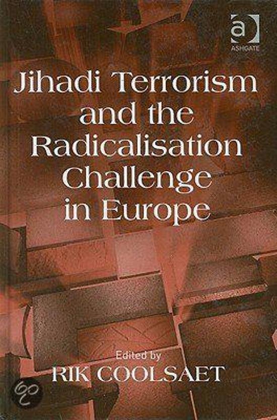 Jihadi Terrorism and the Radicalisation Challenge in Europe