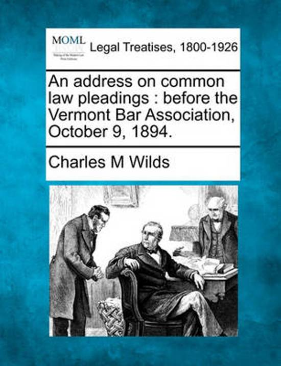 An Address on Common Law Pleadings