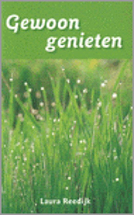 99cd823ab06 bol.com | Gewoon Genieten, Laura Reedijk-Boersma | 9789025954956 | Boeken