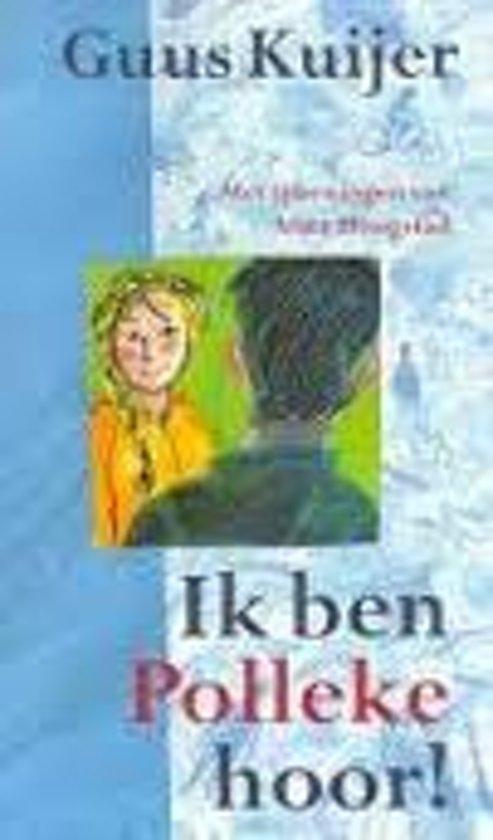 Ik ben Polleke hoor! (Kinderboekenweekgeschenk 2001) - Guus Kuijer pdf epub